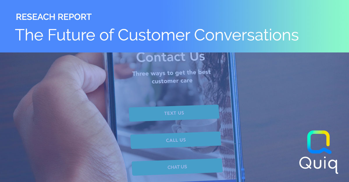 Research Report Future of Customer Conversations Business Messaging