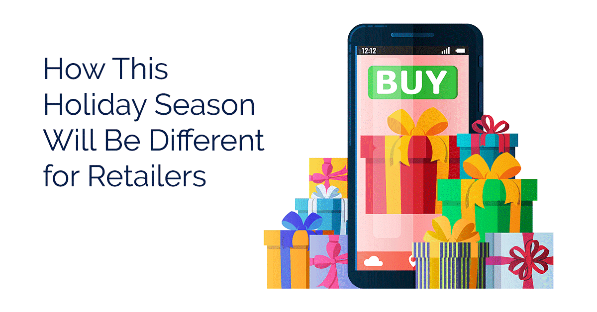 How This Holiday Season Will Be Different for Retailers